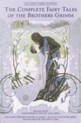 The Complete Fairy Tales of the Brothers Grimm ... 0553382160 Book Cover