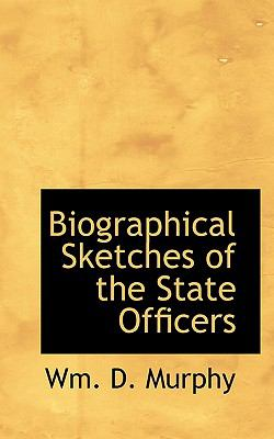 Paperback Biographical Sketches of the State Officers Book