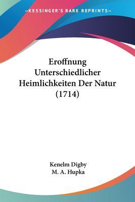 Paperback Eroffnung Unterschiedlicher Heimlichkeiten der Natur Book
