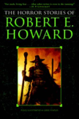 The Horror Stories of Robert E. Howard 0345490207 Book Cover