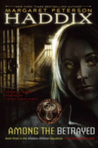 Among the Betrayed - Book #3 of the Shadow Children