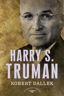 Harry S. Truman - Book #33 of the American Presidents