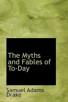 Paperback The Myths and Fables of To-Day Book