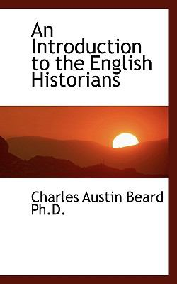 Paperback An Introduction to the English Historians Book