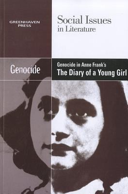 Genocide in Anne Frank's the Diary of a Young Girl 0737754486 Book Cover