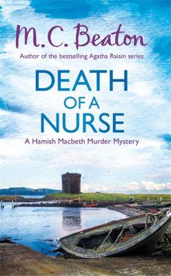Death of a Nurse (Hamish Macbeth) [Unknown] 1472117239 Book Cover
