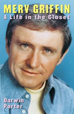 Merv Griffin A Life In The Closet