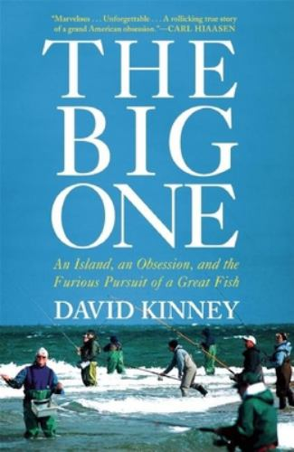 Hardcover The Big One : An Island, an Obsession, and the Furious Pursuit of a Great Fish Book