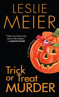 Trick or Treat Murder - Book #3 of the Lucy Stone