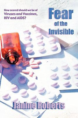 Paperback Fear of the Invisible Book