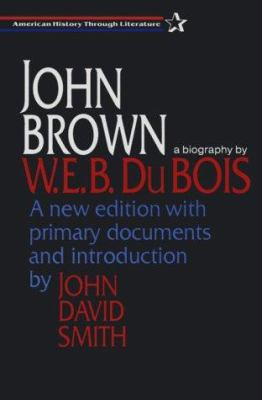 John Brown - W. E. B. Du Bois