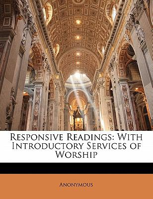 Paperback Responsive Readings : With Introductory Services of Worship Book