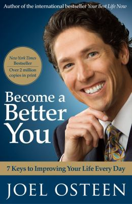 Paperback Become a Better You : 7 Keys to Improving Your Life Every Day Book