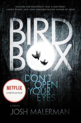 Bird Box: A Novel 0062259652 Book Cover
