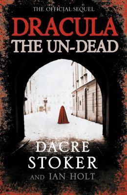 Dracula. The Un-Dead [Unknown] 0007323956 Book Cover