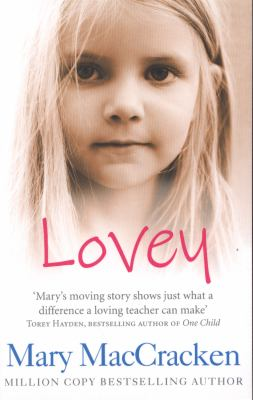 Lovey A Very Special Child By Mary Maccracken
