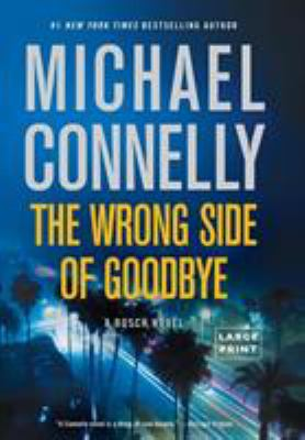 The Wrong Side of Goodbye - Book #19 of the Harry Bosch