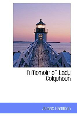 Paperback A Memoir of Lady Colquhoun Book