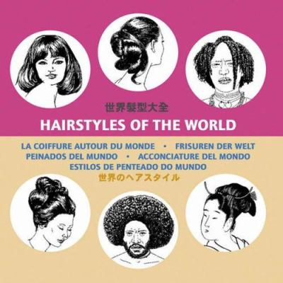 Hairstyles of The World book by Pepin Press