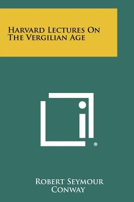 Paperback Harvard Lectures on the Vergilian Age Book