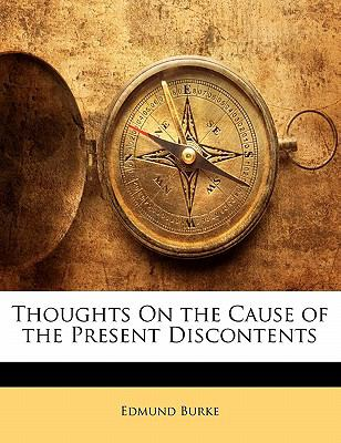 Paperback Thoughts on the Cause of the Present Discontents Book