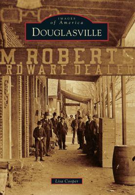 Douglasville - Book  of the Images of America: Georgia