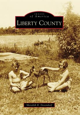 Liberty County - Book  of the Images of America: Georgia