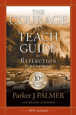 Paperback The Courage to Teach Guide for Reflection and Renewal Book