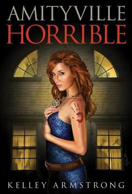 Amityville Horrible - Book #10.8 of the Otherworld Stories