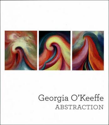 Georgia O'Keeffe : Abstraction - Beth Turner
