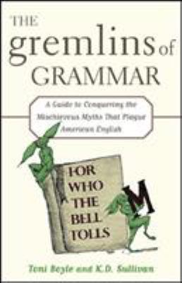 The Gremlins Of Grammar Book By Toni Boyle