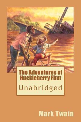 Paperback The Adventures of Huckleberry Finn (Unabridged) Book