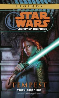 Star Wars: Tempest - Legacy of the Force 3 - Book  of the Star Wars Legends