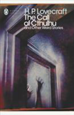 The Call of Cthulhu and Other Weird Stories 0141187069 Book Cover