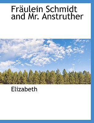 Paperback Fr?ulein Schmidt and Mr Anstruther [Large Print] Book