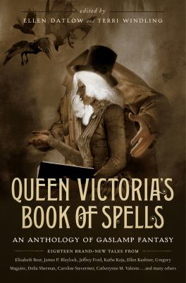 Paperback Queen Victoria's Book of Spells : An Anthology of Gaslamp Fantasy Book