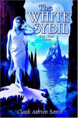 The White Sybil and Other Stories 0809510863 Book Cover