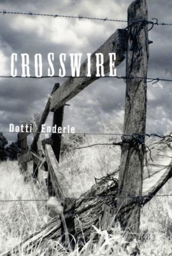 Crosswire - Dotti Enderle