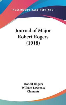 Journal of Major Robert Rogers (1918) - Rogers, Robert