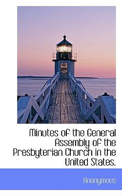 Paperback Minutes of the General Assembly of the Presbyterian Church in the United States Book