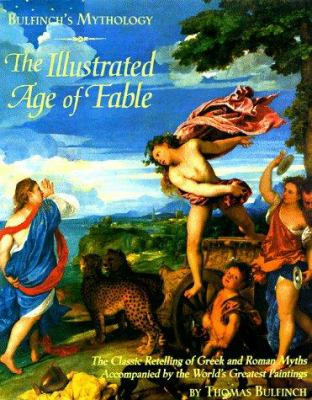 Bulfinchs Mythology The Age Of Fable Book By Thomas Bulfinch