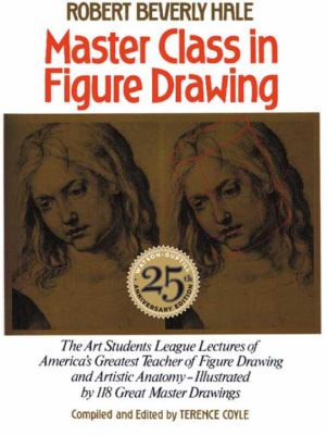 Master Class in Figure Drawing book by Robert Beverly Hale