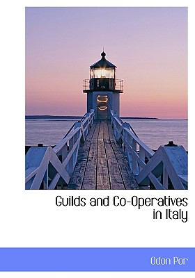Paperback Guilds and Co-Operatives in Italy Book