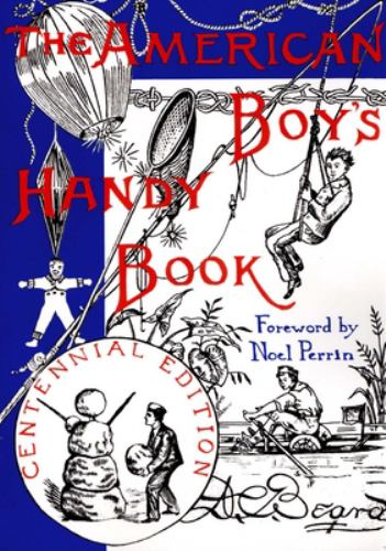Paperback American Boys Handy Book : What to Do and How to Do It Book