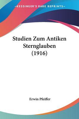 Paperback Studien Zum Antiken Sternglauben Book