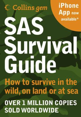 Paperback SAS Survival Guide: How to Survive in the Wild, on Land or Sea (New Edition) Book