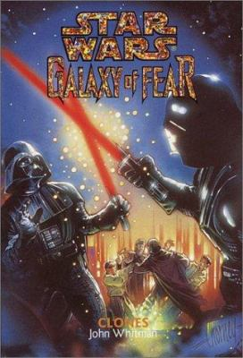 Clones (Star Wars: Galaxy of Fear, Book 11) - Book  of the Star Wars Legends