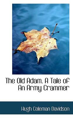 Paperback The Old Adam a Tale of an Army Crammer Book