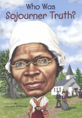 Who Was Sojourner Truth? - Book  of the Who Was/Is...?