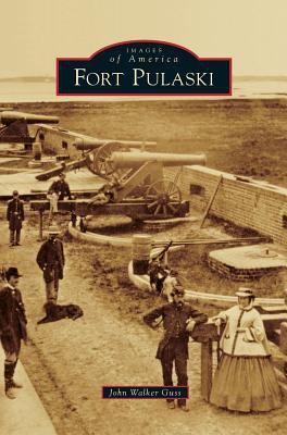 Fort Pulaski - Book  of the Images of America: Georgia